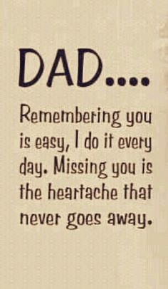 Trendy Quotes Love Missing You Dads Miss You Dad Quotes, Miss You Papa, Father Love Quotes, Miss My Daddy, Bad Quotes, Father Daughter Quotes, Love You Dad, Family Quotes, Words Quotes
