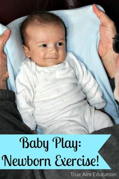 Lots of ideas for different newborn exercises - really fun!