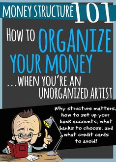 How to organize your money (when you're an unorganized artist). - Rags to Reasonable Bank Account, Finance, Organization, Money, Artist, Organize, Cards, Blog, Posts