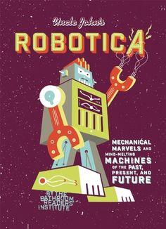 Uncle John's Bathroom Reader Robotica by Bathroom Readers' Institute