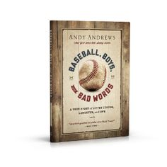 Baseball, Boys, & Bad Words - Andy Andrews