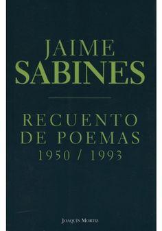 Recuento de poemas, Jaime Sabines
