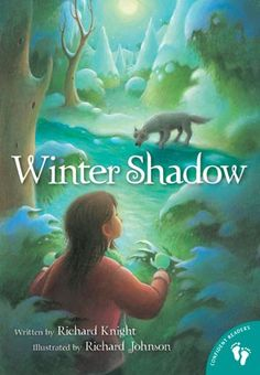 Winter Shadow - An early chapter book for children that enjoy reading stories about animals.