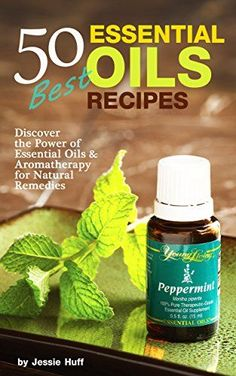 FREE TODAY 50 Best Essential Oils Recipes: Discover the Power of Essential Oils & Aromatherapy for Natural Remedies (Self Healthy Series for Beginners Book 1) - Kindle edition by Jessie Huff. Health, Fitness & Dieting Kindle eBooks @ Amazon.com.