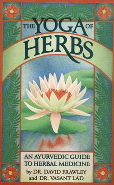 The Yoga of Herbs is one of our recommended books to study with in both of our online programs. It's an excellent resource to Ayurvedic medical applications of herbs.  This is an affordable book that will be forever on your bookshelf.
