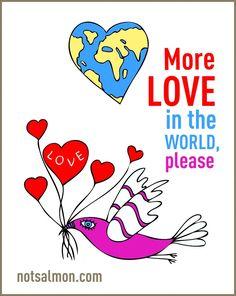 More #Love in the world, please... #notsalmon