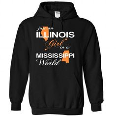 (ILJustCam002) Just An Illinois Girl In A Mississippi World #tee #shirt