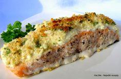 Losos zapečený se sýrovou krustou podle Mary Berry       600 g filetu z lososa  125 g sýru Philadelphia  2 stroužky česneku  50 g parmazánu... Meatloaf, Lchf, Lasagna, Quiche, Sushi, Seafood, Sandwiches, Breakfast, Ethnic Recipes