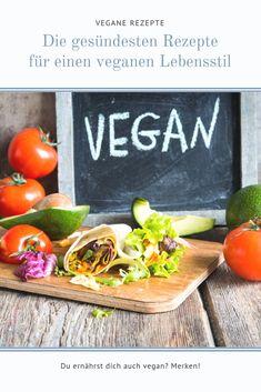 Kochbuch für einen gesunden und veganen Lebensstil Vegetables, Food, Planets, Lifestyle, Vegane Rezepte, Nature, Health, Cooking, Animales