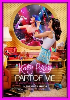 Katy Perry: Part of Me Movie Poster (2012) #KatyPerry