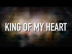 """Song Title: """"King Of My Heart.""""  - [Lyric Video]. Music Artist/Band: Kutless.  Genre: Christian Contemporary. ~ via YouTube."""