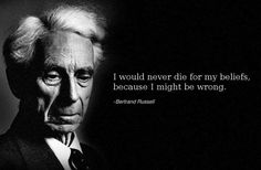 """The crippling wisdom of Bertrand Russel: """"The whole problem with the world is that fools and fanatics are always so certain of themselves, and wise people so full of doubts. Quotes By Famous People, Famous Quotes, People Quotes, Quotable Quotes, Wisdom Quotes, Atheist Quotes, Funny Quotes, Atheist Meme, Liberal Quotes"""