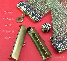 Marlene Brady-You can cover a metal closure with polymer clay. Not a tute, per se - just a very good idea ~ Polymer Clay Tutorials