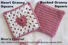 Learn to make a Granny Square with a Heart in the middle. Also learn how to put a backing on any Granny Squares. http://www.moms-crochet.com/heart-granny-square.html