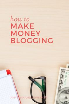 How to make money blogging. An in-depth guide with countless tips and ideas. via @AmyLynnAndrews