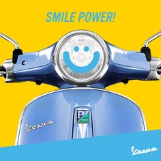 You look even more gorgeous if you wear your smile. #Vespa #smilepowerday #smile