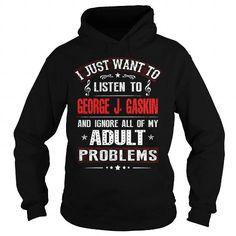 I Love Listen to George J Gaskin T shirts