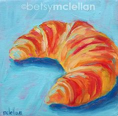 Croissant Original Painting by betsymclellanstudio on Etsy, $25.00