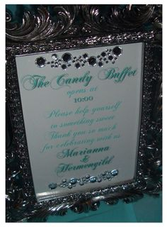 candy buffet sign crystals on the glass of a pic frame. Wedding Candy Table, Wedding Favors, Wedding Decorations, Quince Decorations, Wedding Centerpieces, Candy Buffet Signs, Candy Buffet Tables, Buffet Ideas, Dessert Tables