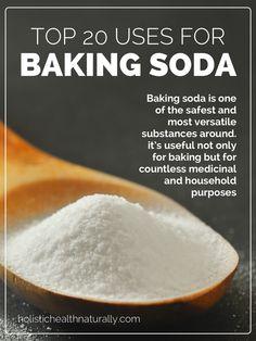 Top 20 Uses for Baking Soda | holistichealthnaturally.com