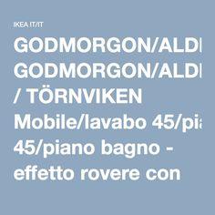 GODMORGON/ALDERN / TÖRNVIKEN Mobile/lavabo 45/piano bagno - effetto rovere con mordente bianco, bianco, 102x49x74 cm - IKEA