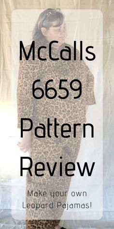 Leopard Pajamas : McCalls 6659 Pattern Review | Chambray Blues | www.chambrayblues.com ____________________________________  #chambrayblues #diysewing #howtosew #sewingproject #chambraybluesblog #sewing #sewingblogger #learningtosew #sewingentrepreneur #sewingtips #leopardprint #diypajamas #mccallssewing #mccalls6659 #pajamaset #leopardpajamas