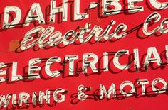 Old school electrician sign Types Of Lettering, Hand Lettering, Neon Words, Red Sign, How To Write Calligraphy, All Of The Lights, Drop Cap, Wayfinding Signage, Light Of My Life
