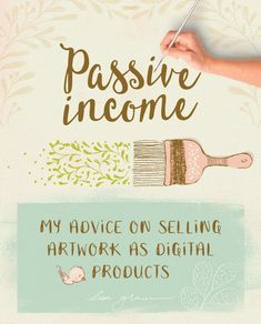 Passive income: the truth about selling art as digital products online This is an honest, first-hand-experience look at earning passive income as an artist and what it takes to be successful at selling digital products online.
