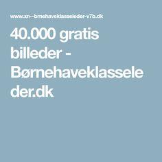 40.000 gratis billeder - Børnehaveklasseleder.dk