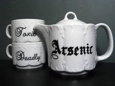 .Arsenic tea set - Reminds me of the movie and play - Arsenic and Old Lace (only they used wine to subdue their victims)