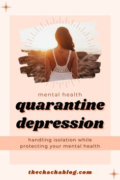 Being isolated and in quarantine for so long can cause depression, it's normal, but here is how to help yourself and feel better! Mental health, depression, anxiety, self love, self care, personal development, mental health check in, mental health goals, mental health challenge, isolation, work from home, stay at home mom