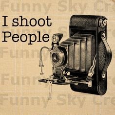 I Shoot People Vintage Camera Antique - Burlap Digital Download Paper Image Transfer To Pillows Tote Bag Tea Towels b440. $1.00, via Etsy.
