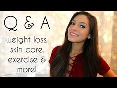 Q & A Weight Loss, Skin Care, Exercise & More! | Raw in College - YouTube