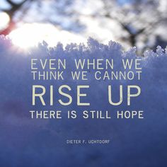 lds picture quotes about hope Mormon Quotes, Lds Quotes, Hope Quotes, Religious Quotes, Great Quotes, Inspirational Quotes, Prophet Quotes, 2017 Quotes, Lds Memes