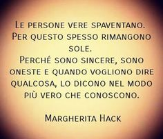 #citazioni #margheritahack | VincenzoKenzoAndolfi  Some Quotes, Words Quotes, Inspirational Phrases, Motivational Quotes, Quotes Thoughts, Italian Quotes, Quotes About Everything, Smart Quotes, Powerful Words