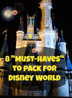 """8 """"Must-Haves"""" to pack for Disney World - Not sure they are """"must-haves"""", but some good ideas. disney world tips & tricks Disney World 2015, Disney 2015, Disney World Planning, Walt Disney World Vacations, Disney Parks, Disney Worlds, Disney Cruise, Disney World Tips And Tricks, Disney Tips"""