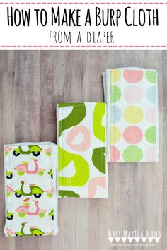 How to Make a Burp Cloth from a Diaper- Learn How to make a burp cloth from a diaper following this simple tutorial. #howtomakeaburpclothfromadiaper #sewingprojects