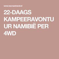 22-DAAGS KAMPEERAVONTUUR NAMIBIË PER 4WD