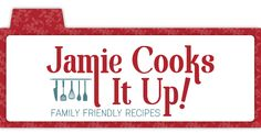 Jamie Cooks It Up! Family Friendly Recipes