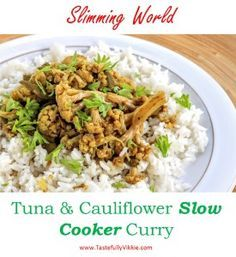 Slimming World Slow Cooker Tuna Cauliflower Curry