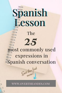 25 most frequently used expressions in Spanish conversation