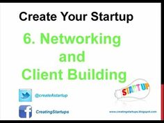 Networking and Client Building - Create A Startup - Start A Business - Step 6 - How to Make Money Start Up Business, Starting A Business, Search Engine Optimization, Entrepreneur, Finance, How To Make Money, Create Yourself, African, Models