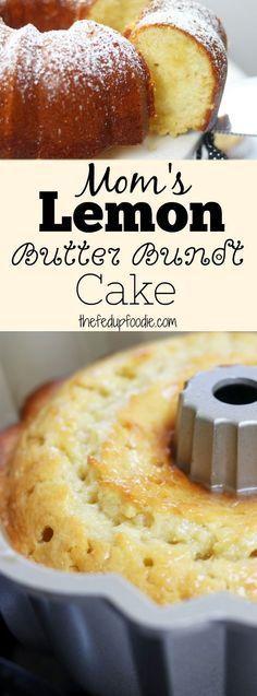 moms lemon butter bundt cake | Posted By: DebbieNet.com