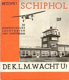 Bezoekt Schiphol – De K.L.M. Wacht U! Brochure for Schiphol airport, circa 1930.