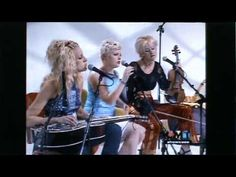 Dixie Chicks Live - Let Him Fly. I miss them!!
