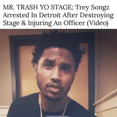 Get the scoop and see video @ IceCreamConvos.com or ICC app! #TreySongz #Arrested #MrTrashYoStage