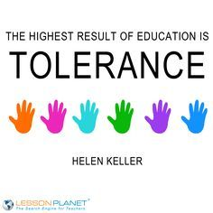 Tolerance means appreciating and respecting the differences in people