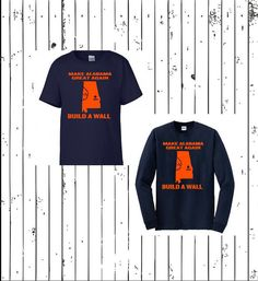 This item is unavailable Auburn Football, Auburn Tigers, Auburn Shirts, Republican Shirts, Build A Wall, Patriotic Shirts, Best Christmas Gifts, Football Season, Alabama