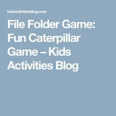 File Folder Game: Fun Caterpillar Game – Kids Activities Blog