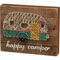 Primitives By Kathy Happy Camper String Art Box Sign Nail String Art, String Crafts, Nail Art, Crafts To Do, Arts And Crafts, Art Crafts, Wooden Wall Plaques, Wood Wall, String Art Patterns